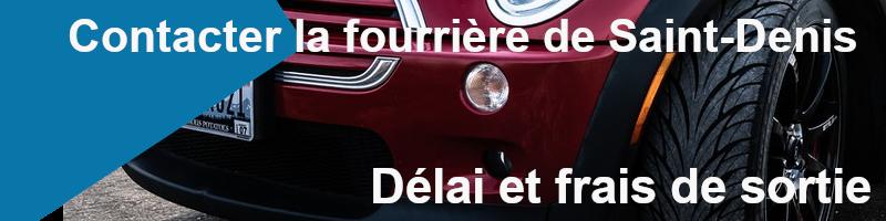 délais et frais de sortie fourrière Saint Denis