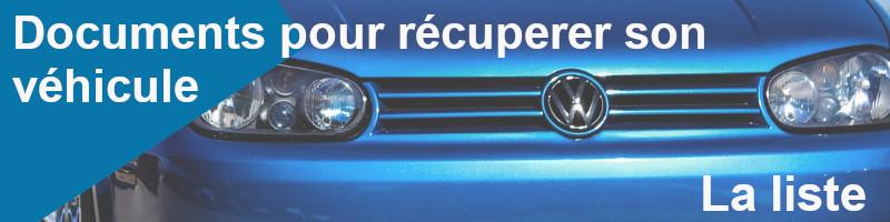liste documents récuperer véhicule