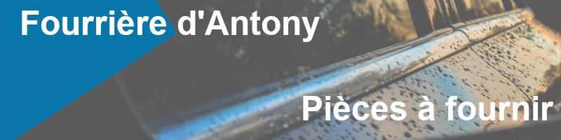 Pièces à fournir fourrière Antony