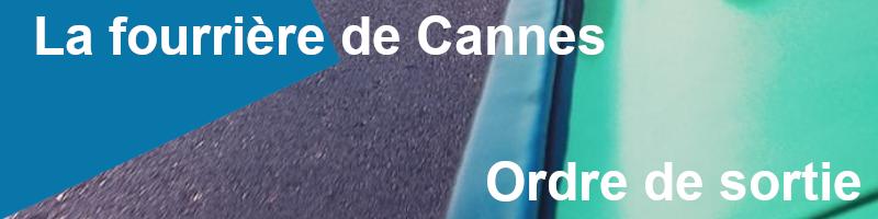 Ordre de sortie fourrière Cannes