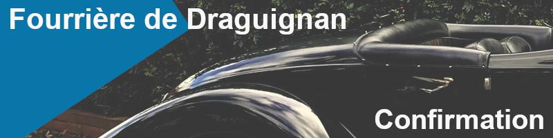 confirmation fourrière draguignan