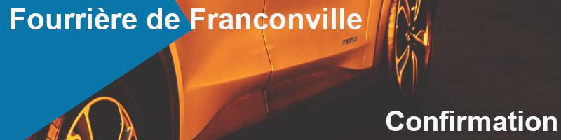 confirmation fourrière franconville