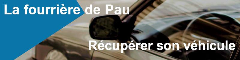 Récupérer véhicule fourrière Pau