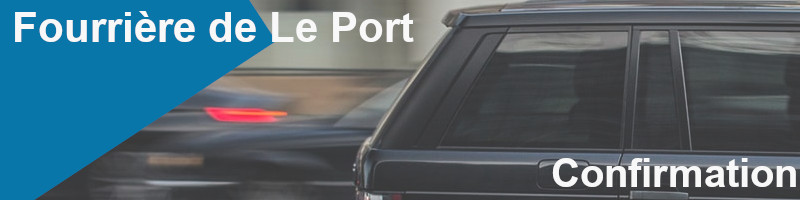 confirmation mise en fourrière le port
