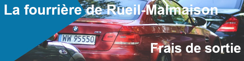 Frais de sortie fourrière Rueil-Malmaison