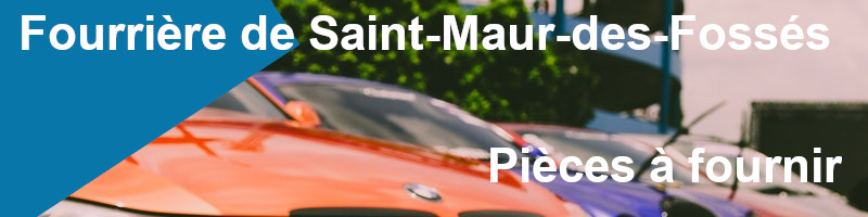 Pièces à fournir fourrière Saint-Maur-des-Fossés