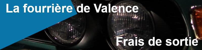 Frais de sortie fourrière Valence