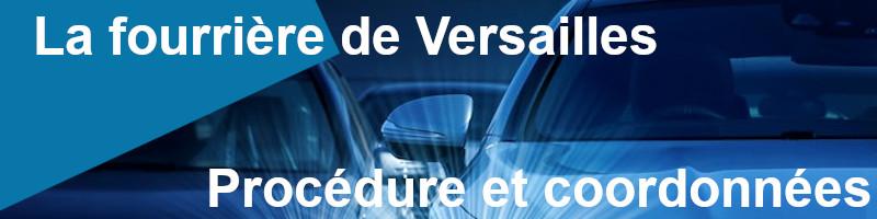Procédure coordonnées fourrière Versailles