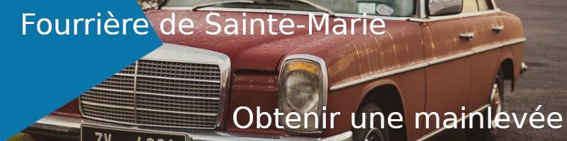 Mainlevée fourrière Sainte-Marie