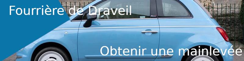 mainlevée fourrière Draveil