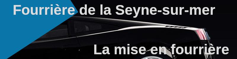 la mise en fourrière de Seyne sur Mer