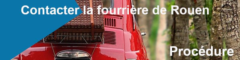 procédure récupération véhicule fourrière de Rouen