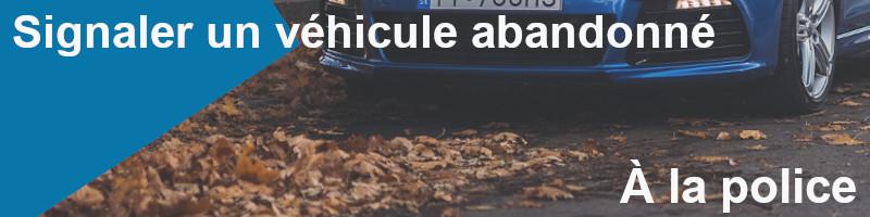 signaler véhicule abandonné police